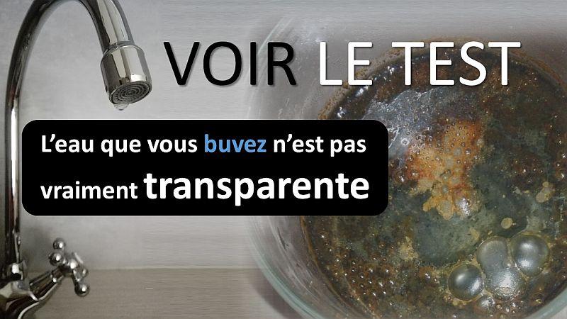 Voir le test à eau- leau que vous buvez nest pas vraiment transparente